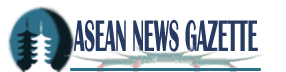Asean News Gazette